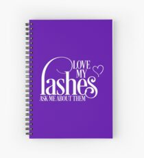 Love my lashes - Ask me about them - White Design Younique Inspired Spiral Notebook