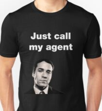 Ari Gold - Entourage - Just Call My Agent Unisex T-Shirt