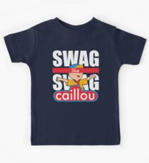 Swag Swag Like Caillou Kids Tee
