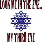 Third Eye - Look me in the eye... my third eye by BodyIllumin