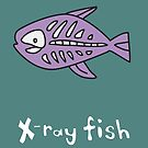 X for Xray Fish by Gillian J.