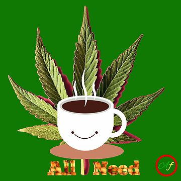Coffee and Weed by Abelfashion