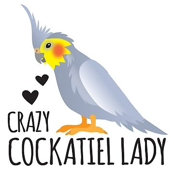 Crazy Cockatiel Lady in grey with black writing by jazzydevil