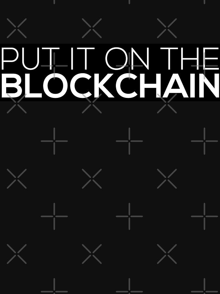 Put It On The Blockchain by grantsewell