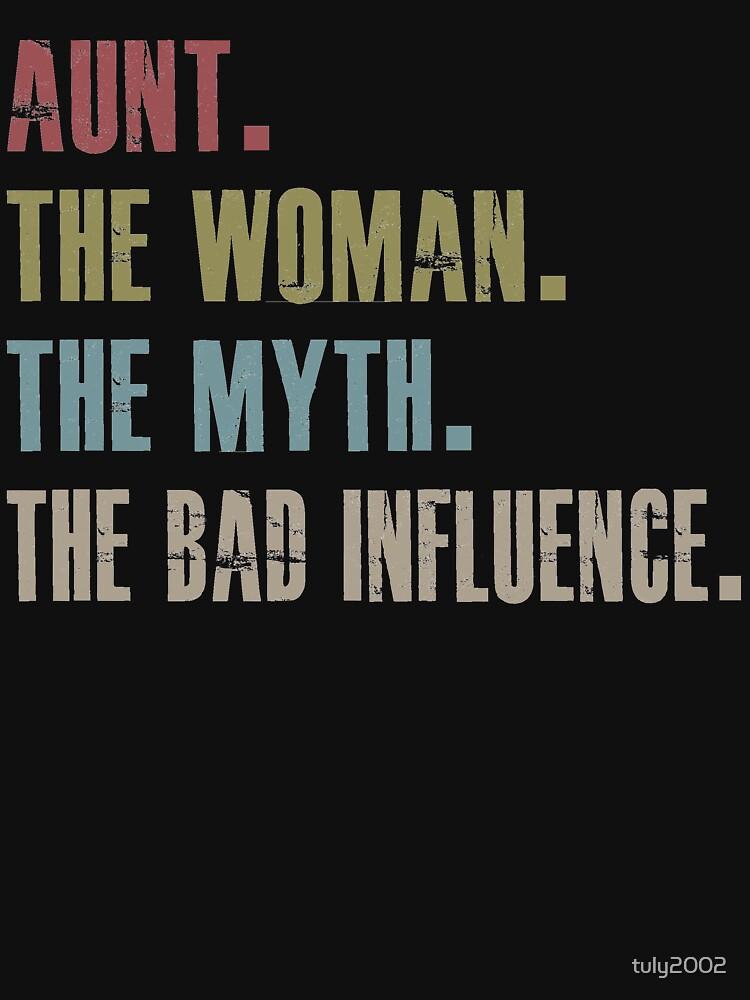 Tante die Frau der Mythos den schlechten Einfluss von tuly2002