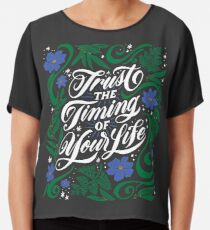 Trust the Timing of Your Life Chiffon Top