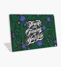 Trust the Timing of Your Life Laptop Skin