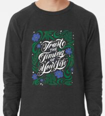 Trust the Timing of Your Life Lightweight Sweatshirt