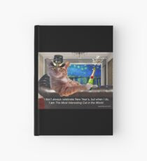The Most Interesting Cat New Year's Hardcover Journal