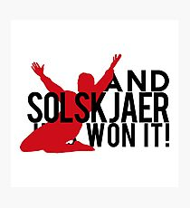 And Solskjaer Has Won It!  Photographic Print