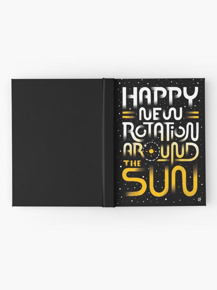 Alternative Ansicht von Glückliche neue Drehung um die Sonne Notizbuch