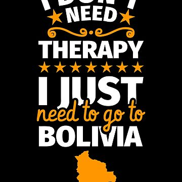 Bolivia gifts funny saying Bolivian by fabianb
