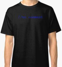 No Comment Classic T-Shirt