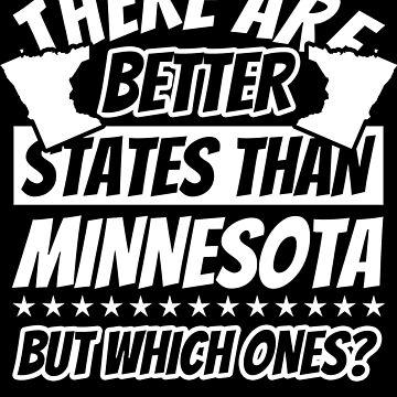 Minnesota Funny Sayings - Patriot by fabianb