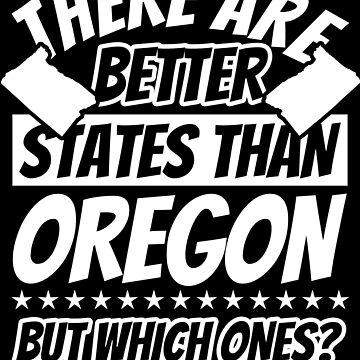 Oregon Funny Sayings - Patriot by fabianb