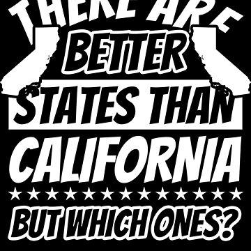 California Funny Sayings - Patriot by fabianb