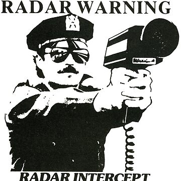 Radar Warning. Police 70s Style!  by taspaul