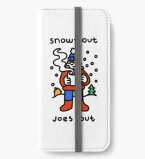 Snows Out Joes Out iPhone Wallet/Case/Skin