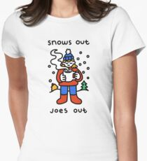 Snows Out Joes Out Fitted T-Shirt