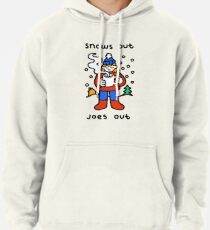 Snows Out Joes Out Pullover Hoodie