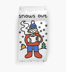 Snows Out Joes Out Duvet Cover