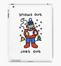 Snows Out Joes Out iPad Case/Skin