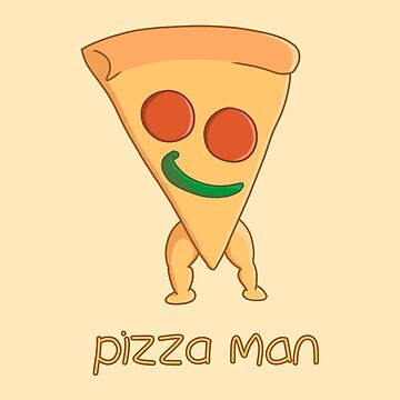 pizza man  by BGWdesigns