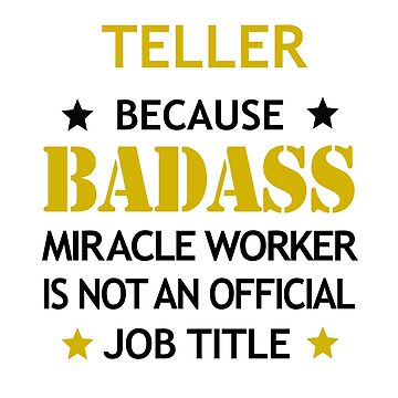 Teller Badass Birthday Funny Christmas Cool Gift by smily-tees