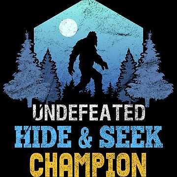 Bigfoot - Undefeated Hide & Seek Champion by mrhighsky