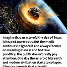 Climate Change - Like An Asteroid The Size Of Texas by dru1138