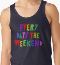 Wochenende jeden Tag Tanktop für Männer