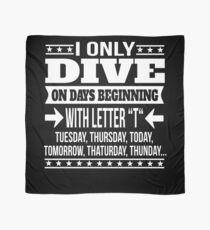 Dive Lover Funny Saying Gift Scarf