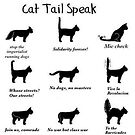 Cat Tail Speak - Class Conscious Cats by dru1138
