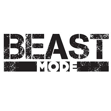 Beast Mode by Designs111