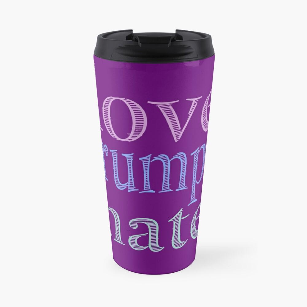 Love Trumps Hate Pretty Pastel Travel Mug