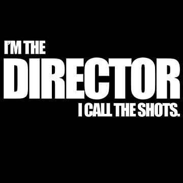 I'm the Director I call the Shots by wrestletoys