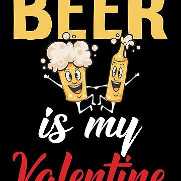 Beer Is My Valentine Funny Anti Valentine Beer Lover Camisa de InsaneBrainProd