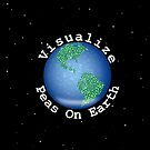 Visualize Peas On Earth by NiftyGaloot