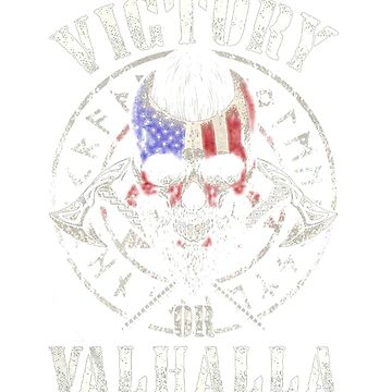 Victory or Valhalla america by Thanada