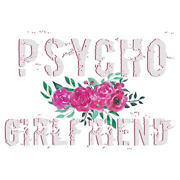 Psycho Girlfriend by Harou
