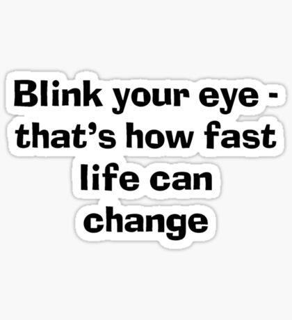 Blink an eye Sticker