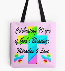 90 YEAR OLD PRAYER Tote Bag