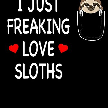 I just freaking love sloths by Mmastert