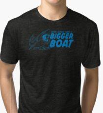 Bigger Boat Funny TShirt Epic T-shirt Humor Tees Cool Tee Tri-blend T-Shirt