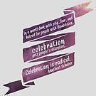 Radical Celebration by Amythest Schaber
