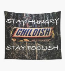 Stay hungry - stay foolish. Painting by Brian Vegas Wall Tapestry