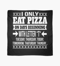 Pizza Lover Funny Saying Gift  Scarf