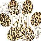 Crazy Cat Lady! Leopard Print Paw Print with Ivory Lettering by PyramidPrintWrx