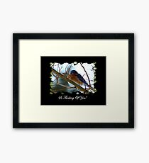 So Thinking Of You! Framed Print