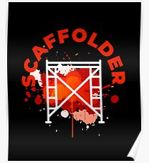 Scaffolding occupations shirt Poster